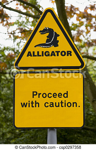 alligator a sign warning of impending doom