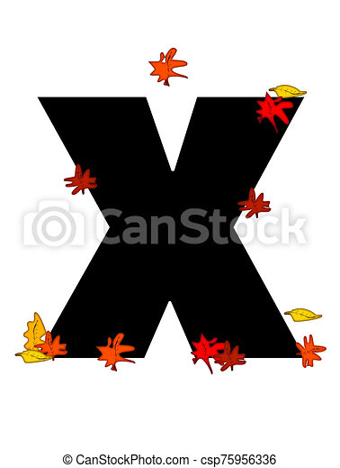 Alphabet Autumn Falling X The Letter X In The Alphabet Set Autumn Falling Is Black It Is Decorated With Colorful Autumn Canstock