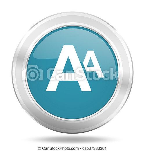 alphabet icon, blue round glossy metallic button, web and mobile app design illustration - csp37333381