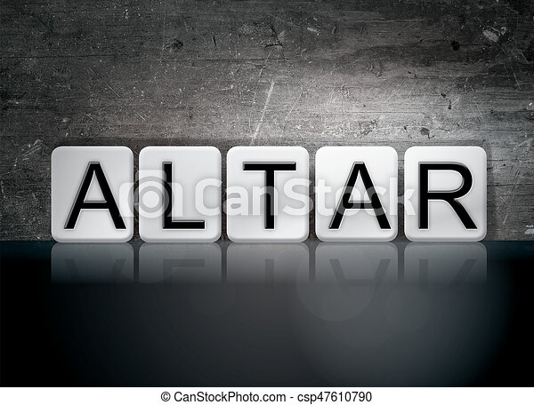 Altar Concept Tiled Word - csp47610790
