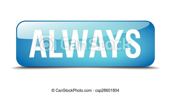 always blue square 3d realistic isolated web button - csp28601804