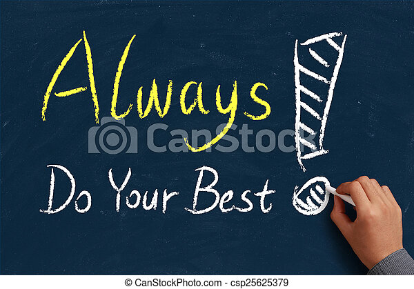 always do your best on blue chalkboard with the hand of businessman