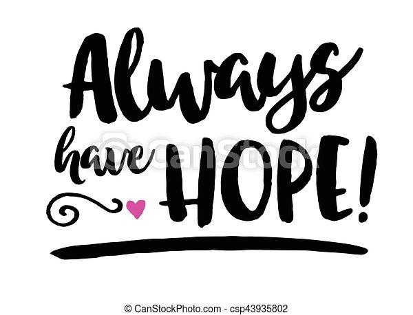 Always Have Hope - csp43935802