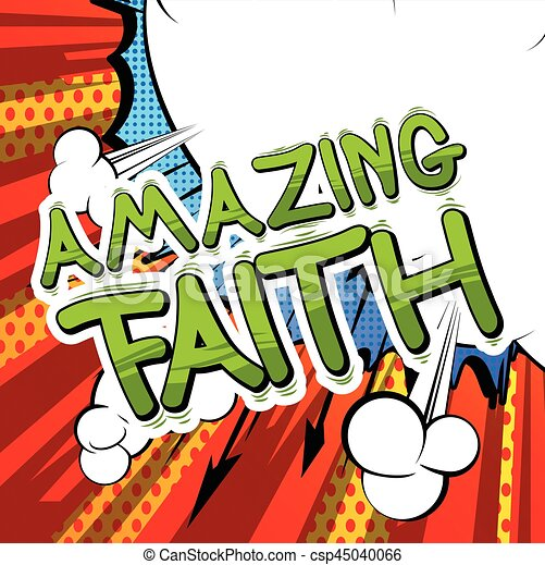 amazing faith comic book style word clip art vector search rh canstockphoto com faith clipart pictures faith clipart pictures