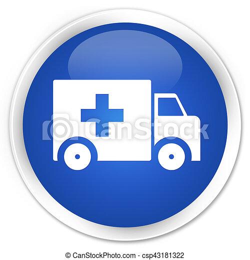 Ambulance icon premium blue round button - csp43181322
