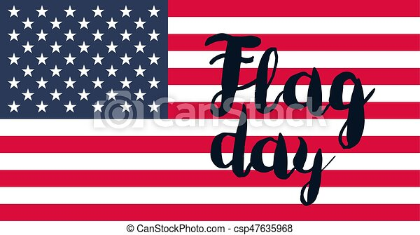 American Flag Day - csp47635968