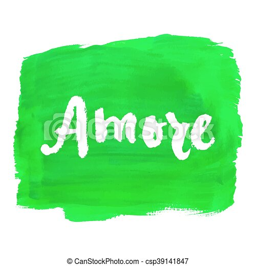 Amore Love In Italian Hand Lettering Calligraphy Marker In Hearts