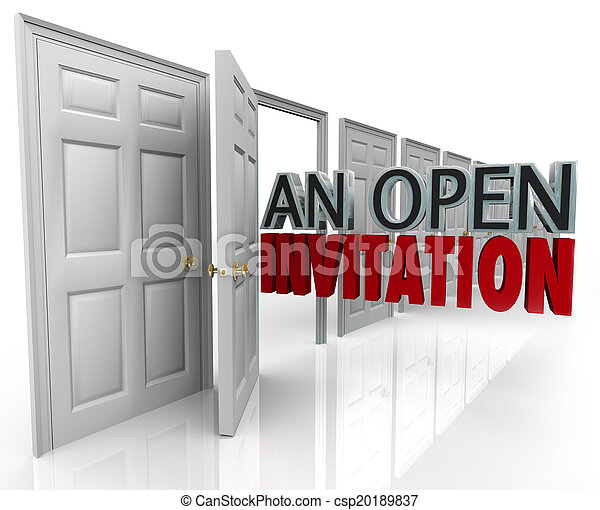 An Open Invitation words coming out an opening door to illustrate a policy welcoming people, customers or visitors at any time - csp20189837