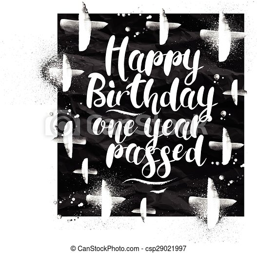 Angry Birthday Greeting Card Lettering Happy One Year Passed Drawing In Vintage Style On Blackboard