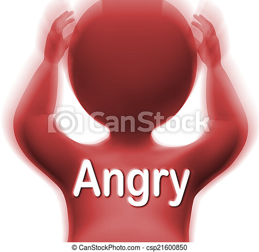 Angry Man Means Mad Outraged Or Furious - csp21600850