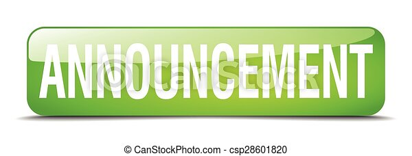 announcement green square 3d realistic isolated web button - csp28601820