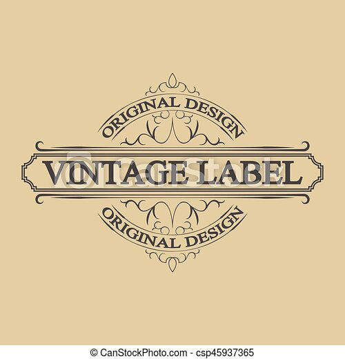 Antique label, vintage frame design, retro logo. Vintage label ...