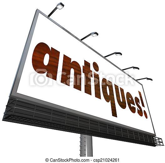 Antiques Sign Old Heirloom Furniture Flea Market Buy Sell Billbo - csp21024261