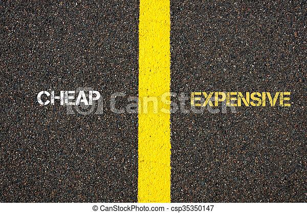 Antonym concept of CHEAP versus EXPENSIVE - csp35350147