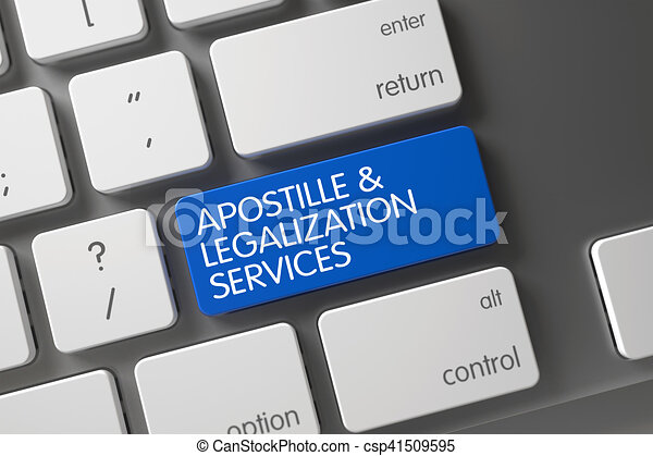 Apostille and Legalization Services Close Up of Keyboard. 3D. - csp41509595