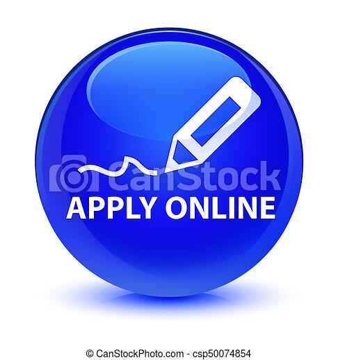 Apply online (edit pen icon) glassy blue round button - csp50074854