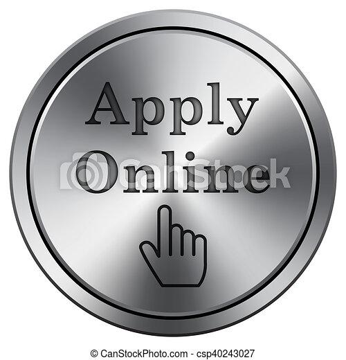 Apply online icon. Round icon imitating metal. - csp40243027