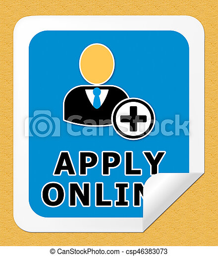 Apply Online Meaning Internet Job 3d Illustration - csp46383073