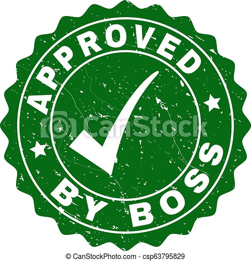 Approved by Boss Scratched Stamp with Tick - csp63795829