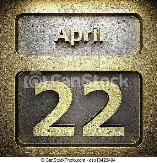april 22 golden sign - csp13423494