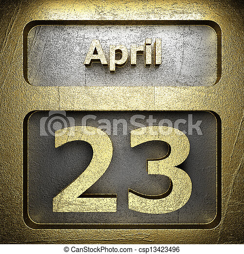 april 23 golden sign - csp13423496