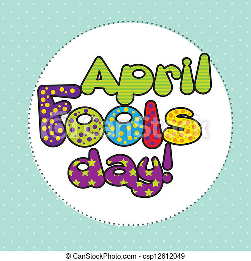 april fools day april foods day illustration with words eps rh canstockphoto com april clip art free images april clipart images