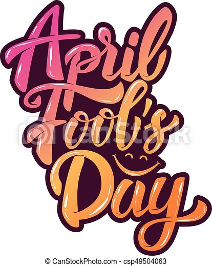 april fools day hand drawn lettering phrase isolated on clip art rh canstockphoto com april fools day animated clip art april fools day 2017 clip art