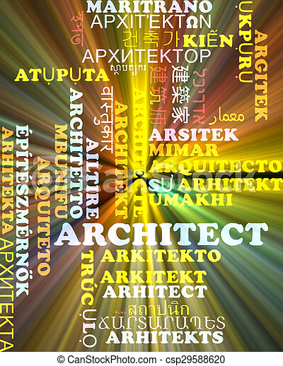 Architect multilanguage wordcloud background concept glowing - csp29588620