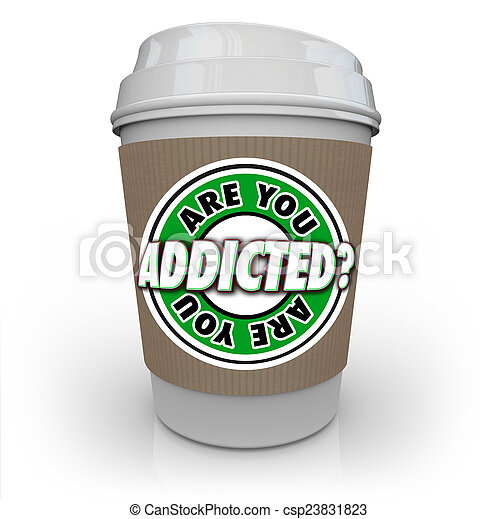 Are You Addicted to Coffee or Caffeine Cup Addiction Treatment - csp23831823