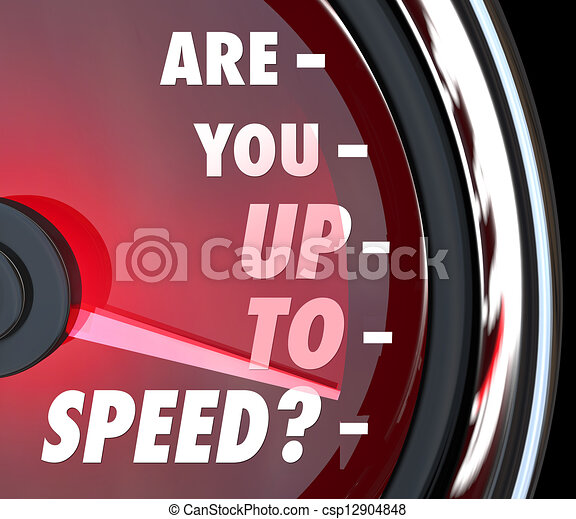 Are You Up to Speed Question Speedometer - csp12904848