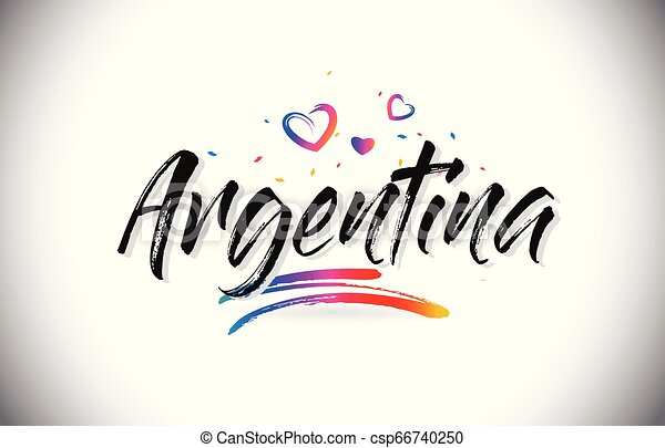 Argentina Welcome To Word Text with Love Hearts and Creative Handwritten Font Design Vector. - csp66740250