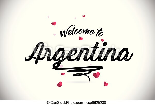 Argentina Welcome To Word Text with Handwritten Font and Pink Heart Shape Design. - csp66252301