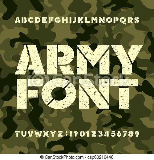 Army stencil alphabet font  Grunge bold letters and numbers on military  camo background