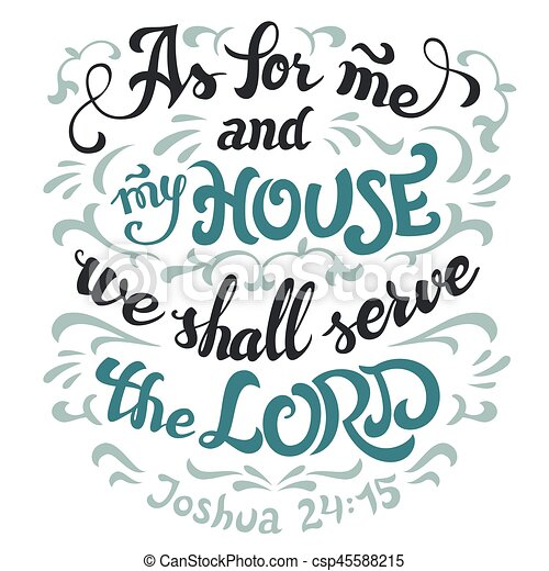 As for me and my house serve the lord bible quote - csp45588215