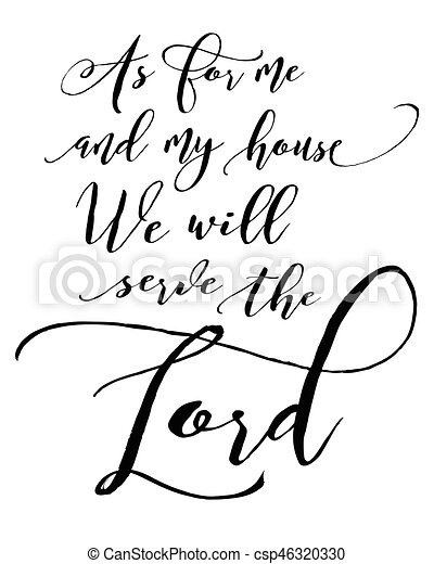 As For Me And My House We Will Serve The Lord Bible Scripture