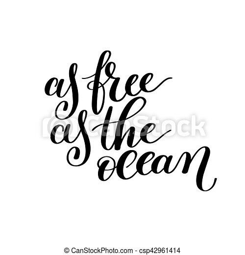 As Free As The Ocean Vector Text Phrase Image Inspirational Quote