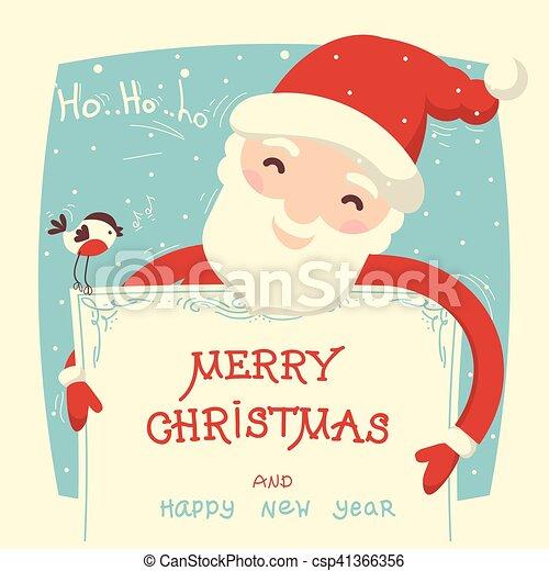 Santa Claus tiene la tarjeta de Navidad con texto - csp41366356