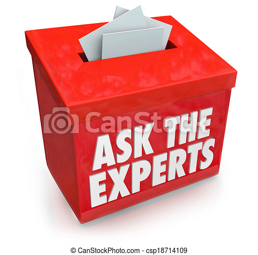 Ask the Experts words on a submission or suggestion box for collecting questions from people who need help, assistance, tips, advice or guidance - csp18714109