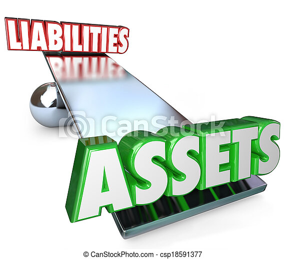 Assets and Liabilities on a see-saw, scale or balance to illustrate your net worth of total investments and possessions minus your debts and obligations - csp18591377