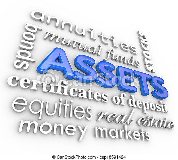 Assets Word Collage Stocks Bonds Investments Money Wealth Value - csp18591424