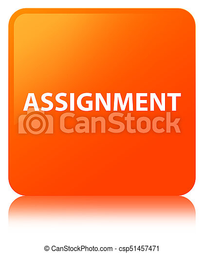 Assignment orange square button - csp51457471