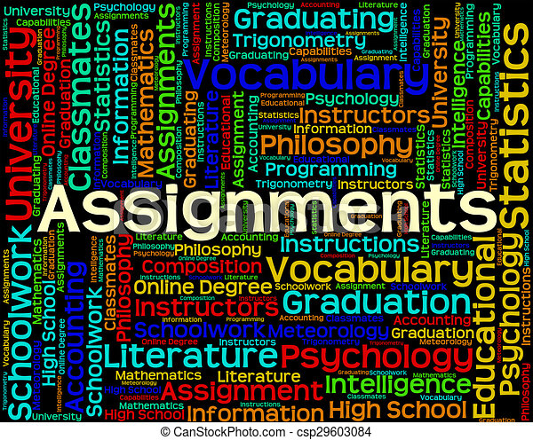 assignments word represents exercise tasks and undertaking  assignments word represents exercise tasks and undertaking csp29603084