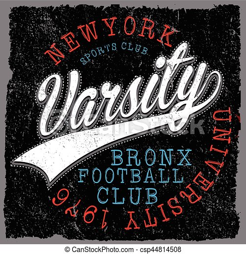 Athletic Dept. New york; Varsity Sport vector print and varsity. For t-shirt or other uses in vector.T shirt graphic - csp44814508