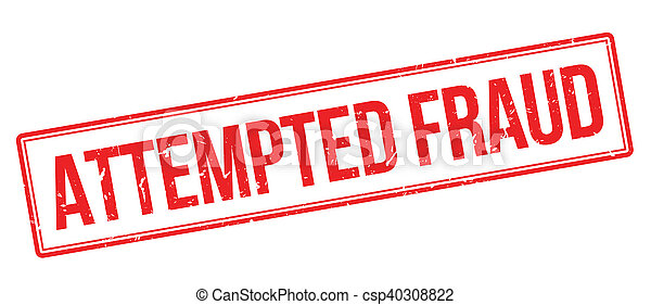 Attempted Fraud rubber stamp - csp40308822