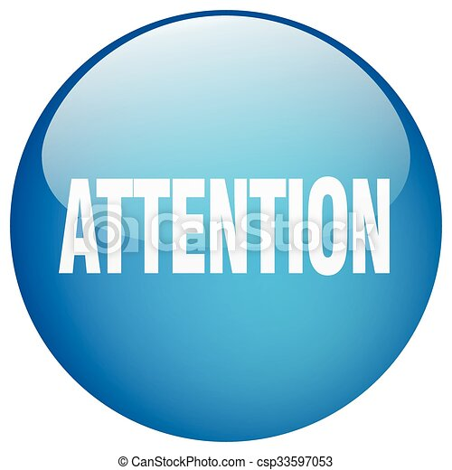 attention blue round gel isolated push button - csp33597053