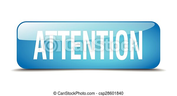 attention blue square 3d realistic isolated web button - csp28601840