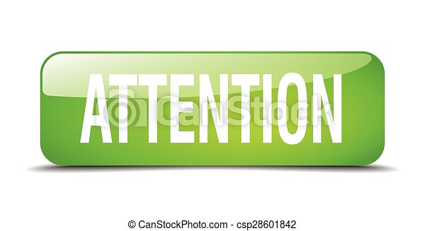 attention green square 3d realistic isolated web button - csp28601842