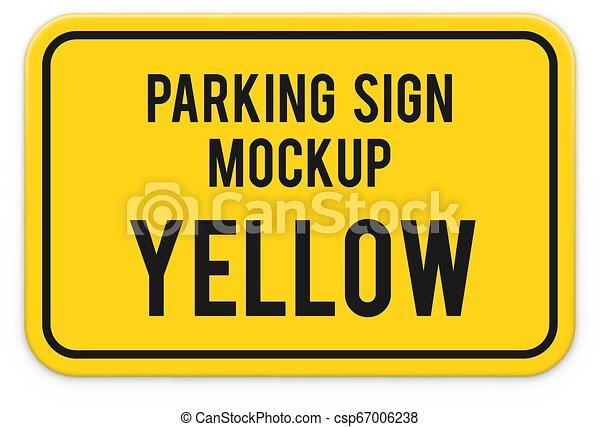Attention parking sign mockup. - csp67006238