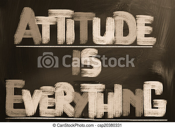 Attitude Is Everything Concept - csp20380331
