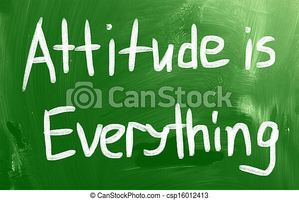 Attitude is Everything - csp16012413